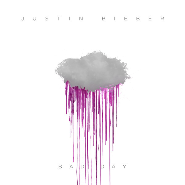 Justin Bieber - Bad Day NeW SiNgLe 2013