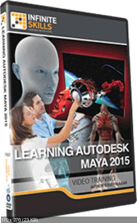 InfiniteSkills Learning Autodesk Maya 2015 Training Video