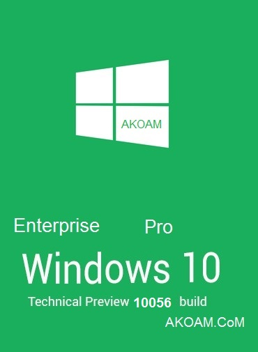 ويندوز Windows 10 Enterprise / Pro build 10056