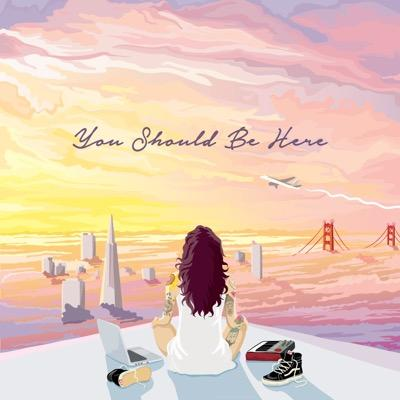 Kehlani-You Should Be Here 2015