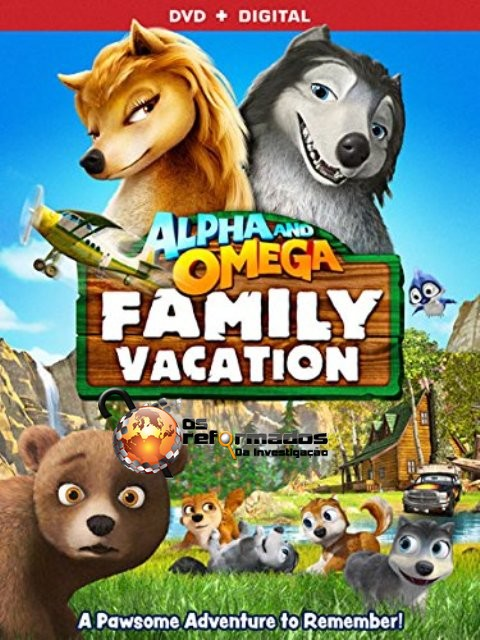 فيلم Alpha & Omega: Family Vacation 2015 مترجم