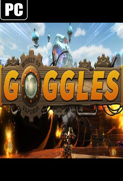 لعبة Goggles - World of Vaporia بكراك CODEX