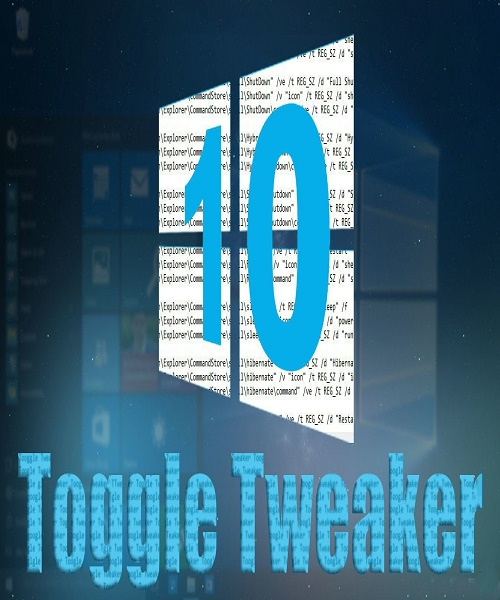 برنامج Windows 10 Toggle Tweaker v2.6
