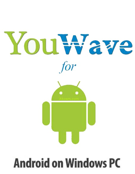 برنامج YouWave for Android Premium 5.2