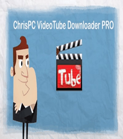 برنامج ChrisPC VideoTube Downloader Pro v8.20