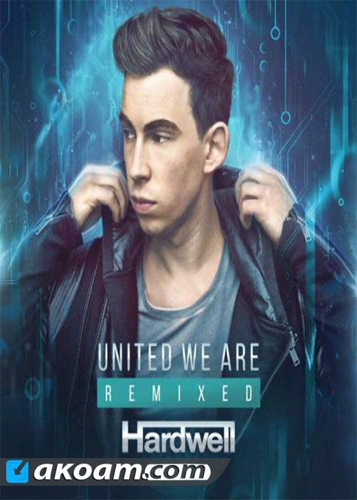 البوم Hardwell بعنوان We Are United Remixed 2015