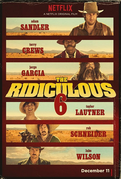 فيلم The Ridiculous 6 2015 مترجم