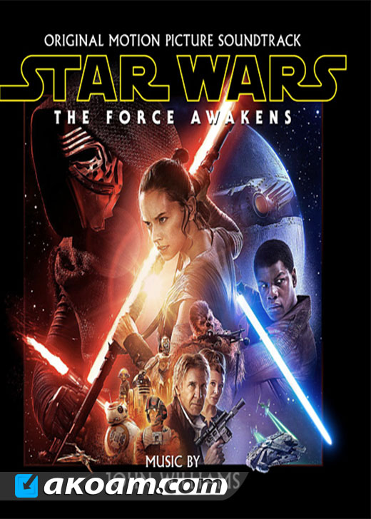 الـ SoundTrack الكامل لفيلم Star Wars: The Force Awakens