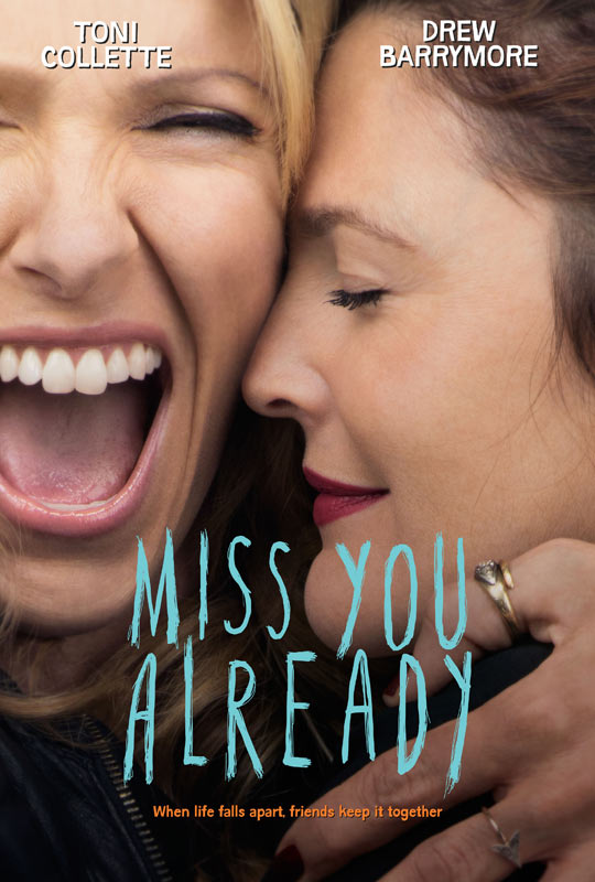 فيلم Miss You Already 2015 مترجم