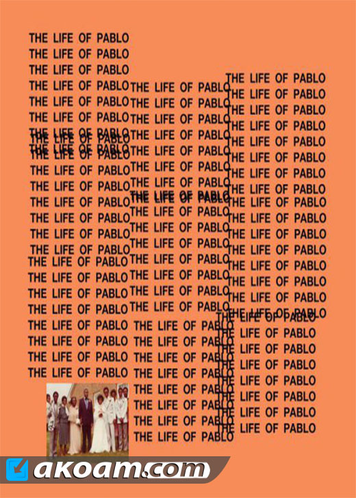 البوم Kanye West بعنوان The Life Of Pablo 2016