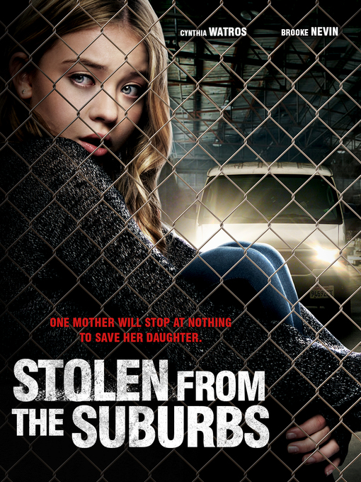 فيلم Stolen from the Suburbs 2015 مترجم