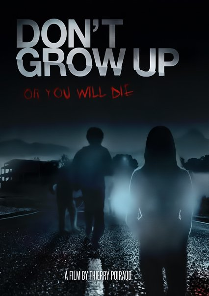 فيلم Dont Grow Up 2015 مترجم