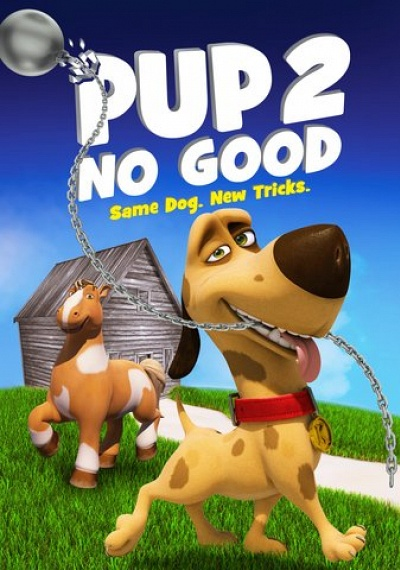 فيلم Pup 2 No Good 2016 مترجم