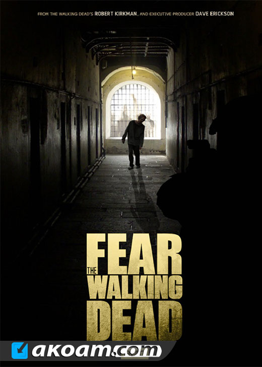 مسلسل Fear The Walking Dead مترجم