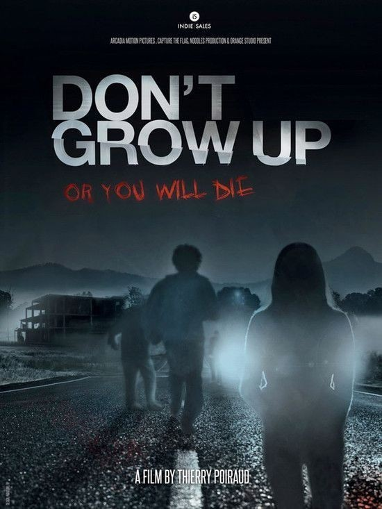 فيلم Don't Grow Up 2015 مترجم