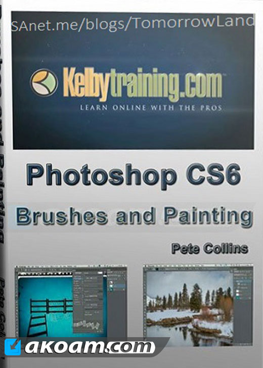 كورس KelbyOne - Photoshop CS6 Brushes and Painting