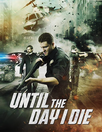 فيلم Until The Day I Die Part 1 2016 مترجم