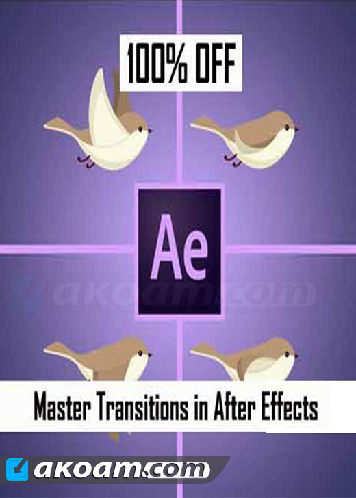 كورس التصميم Master Transitions in After Effects