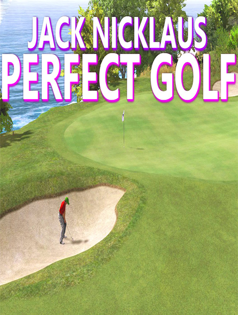 لعبة Jack Nicklaus Perfect Golf بكراك SKIDROW