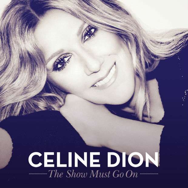 اغنية Céline Dion بعنوان The Show Must Go On