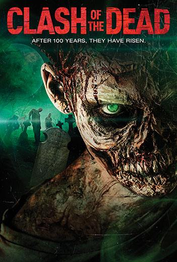 فيلم Clash Of The Dead 2016 مترجم
