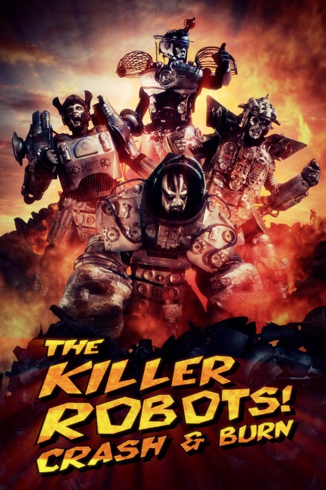 فيلم The Killer Robots! Crash and Burn 2016 مترجم