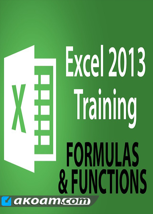 كورس Excel 2013 Tutorials: Advanced Formulas and Functions