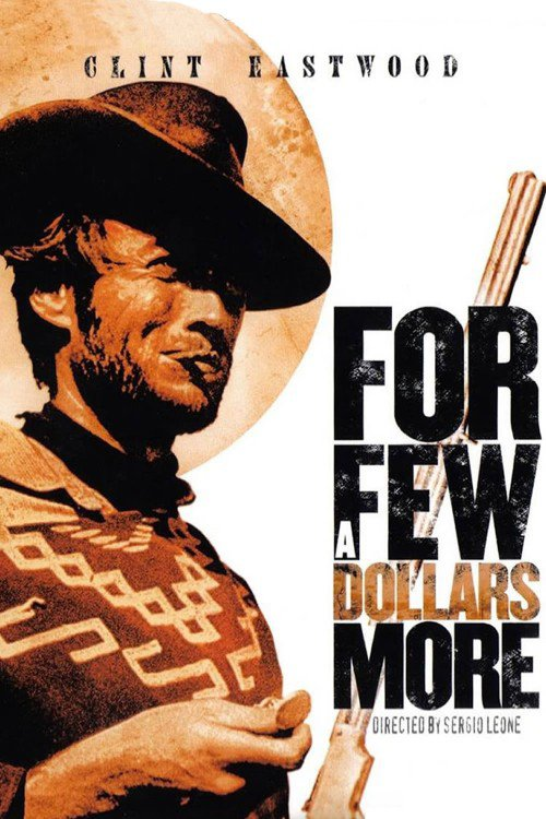 فيلم For a Few Dollars more 1965 مترجم
