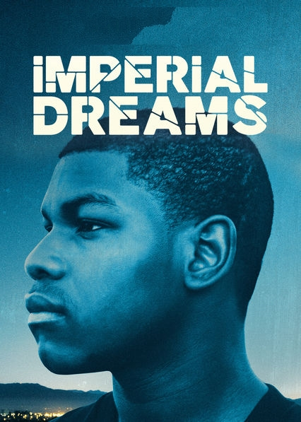 فيلم Imperial Dreams 2014 مترجم