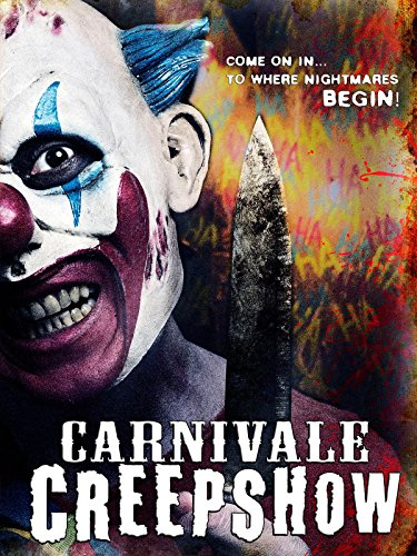 فيلم Carnivale' Creepshow the Spookhouse 2017 مترجم