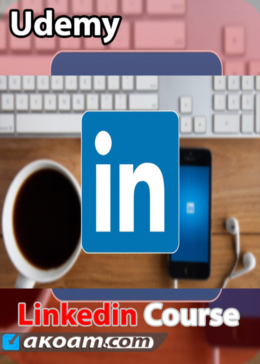 كورس Udemy Linkedin Full Course 2016