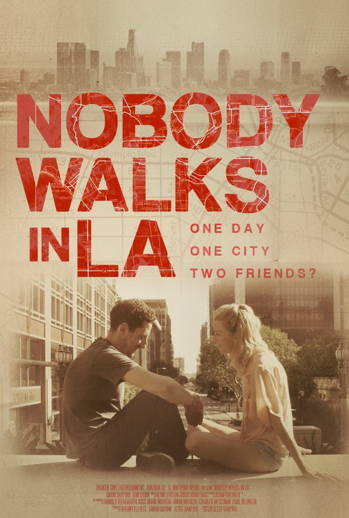 فيلم Nobody Walks In L.A. 2016 مترجم