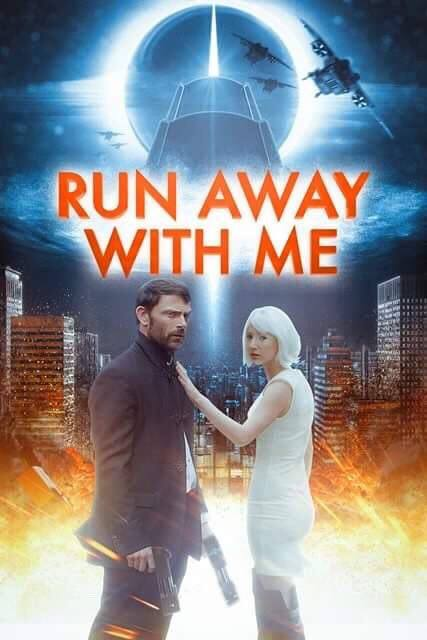 فيلم Run Away with Me 2015 مترجم