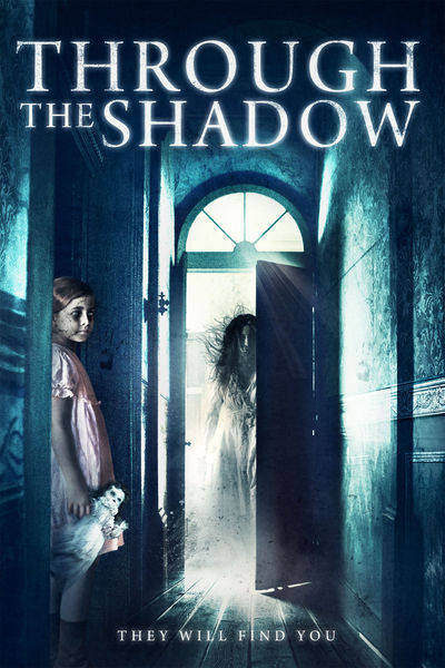 فيلم Through The Shadow 2015 مترجم