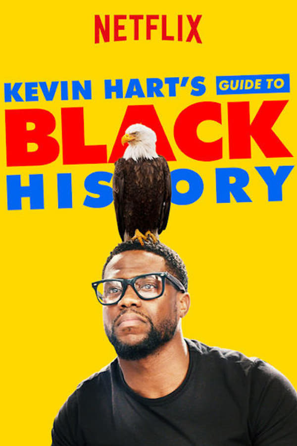 فيلم Kevin Harts Guide To Black History 2019 مدبلج للعربية