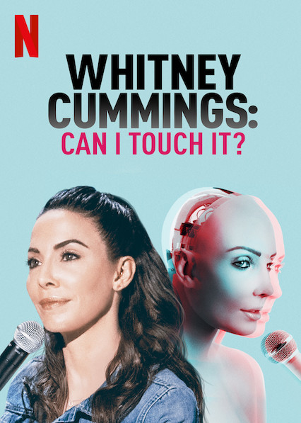 عرض Whitney Cummings: Can I Touch It? 2019 مترجم