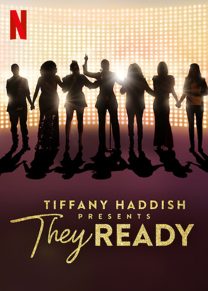 عرض Tiffany Haddish Presents: They Ready 2019 مترجم