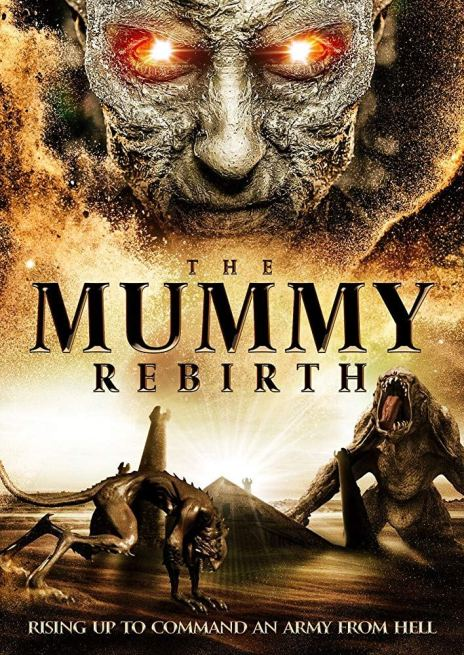 فيلم The Mummy Rebirth 2019 مترجم