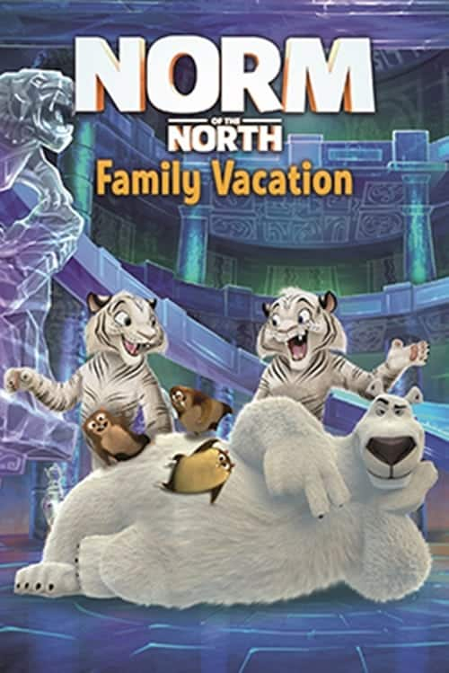 فيلم Norm of the North: Family Vacation 2020 مترجم