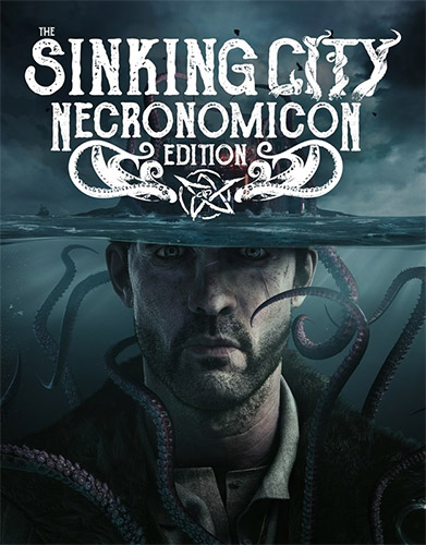 The Sinking City: Necronomicon Edition v3757.2 + 2 DLCs