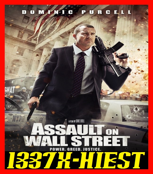 فيلم الاكشن Assault on Wall Street 2013