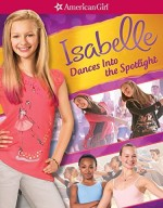 فيلم الدراما Isabelle Dances Into the Spotlight 2014 مترجم