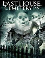 فيلم الرعب The Last House on Cemetery Lane 2015 مترجم