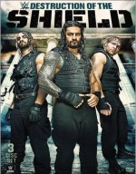 WWE Destruction Of The Shield 2015