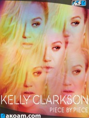 Kelly Clarkson Piece by Piece - New Album 2015