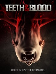 فيلم Teeth and blood 2015 مترحم