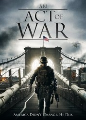 فيلم An Act of War 2015 مترجم