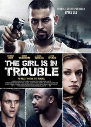 فيلم The Girl Is in Trouble 2015 مترجم