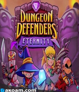 لعبة Dungeon Defenders Eternity
