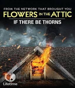 فيلم  If There Be Thorns 2015 مترجم